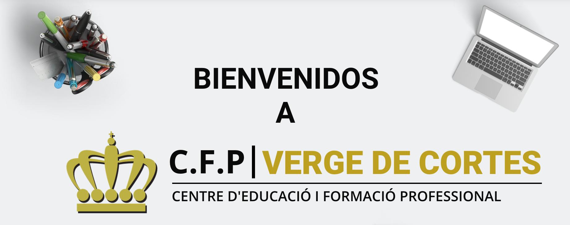 Bienvenidos a C.F.P Verge de Cortes